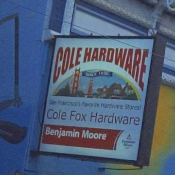 Cole Hardware - San Francisco, CA