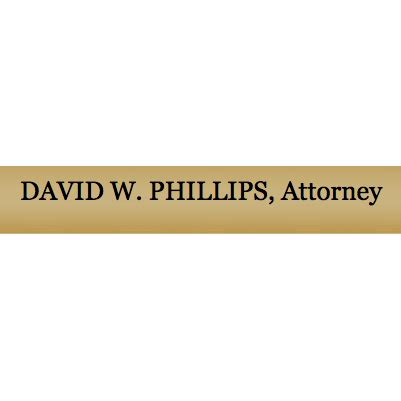 David W. Phillips, Attorney: W David Phillips