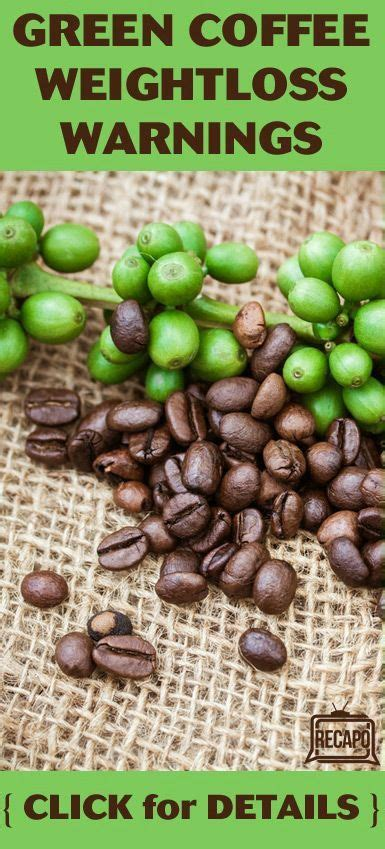 green coffee bean warnings picture 1