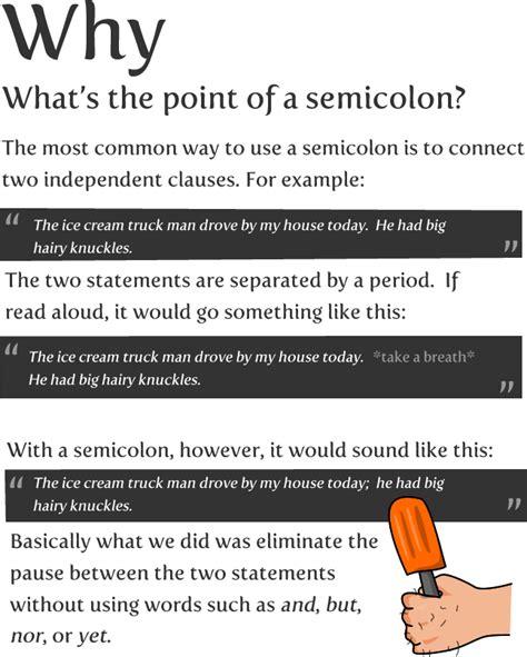 why use a semi colon picture 1