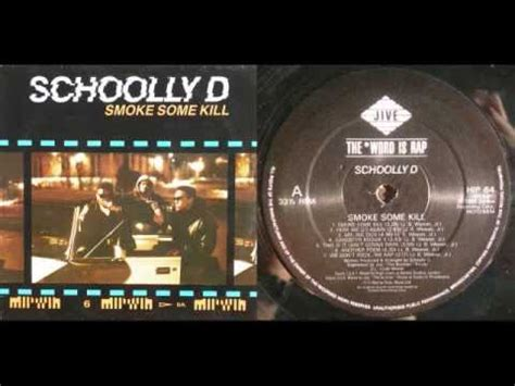 listen to schoolly d smoke kill picture 6