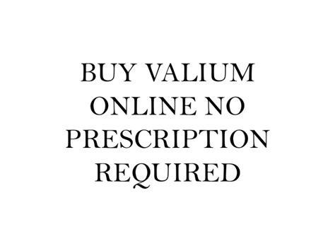 cheap valium no prescription picture 1