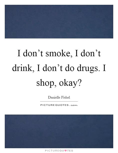 i don't smoke i don't drink lyrics picture 3