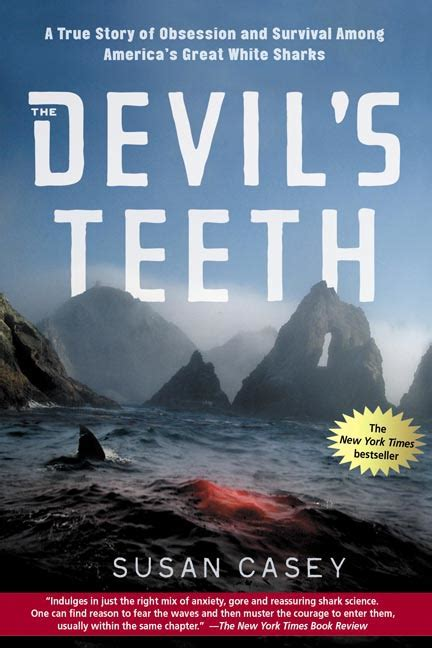 devil's teeth by susan casey picture 1