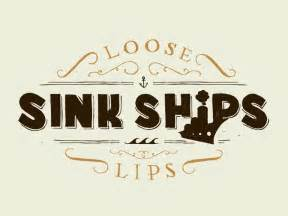 losse lips sink ships picture 3