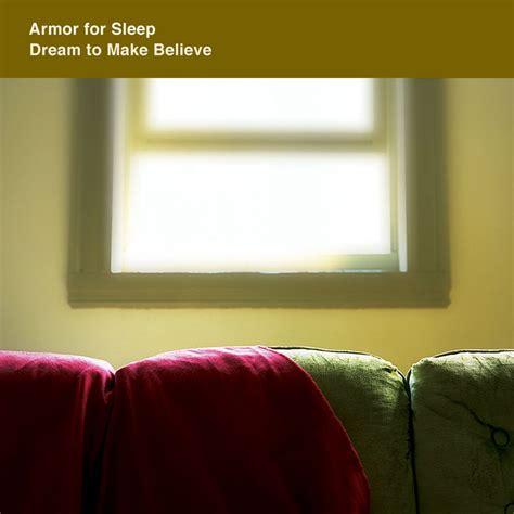 dream to make believe armor for sleep lyrics picture 2