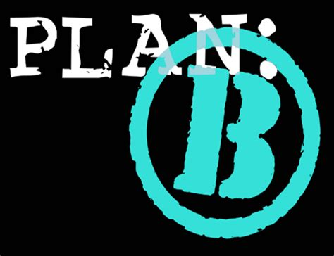 plan b picture 6