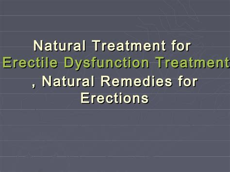 natural remedies to erectile dissfunction picture 5
