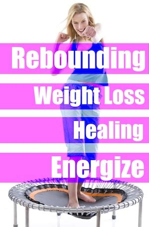 rebounding for health and weight loss picture 2