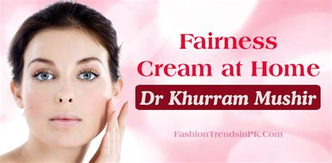 fairness cream of dr.khurram that he says on picture 1
