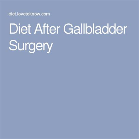 after bladder diet gall surgery picture 1