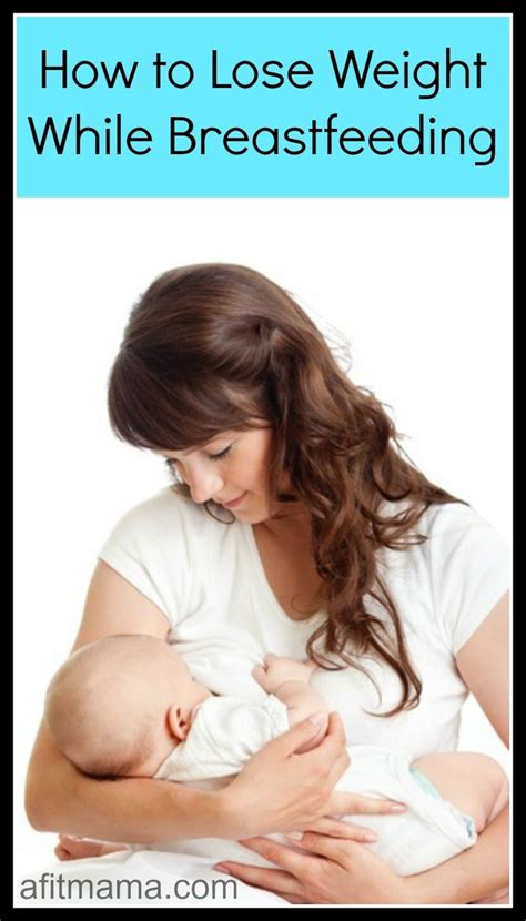 weight loss while breastfeeding picture 1