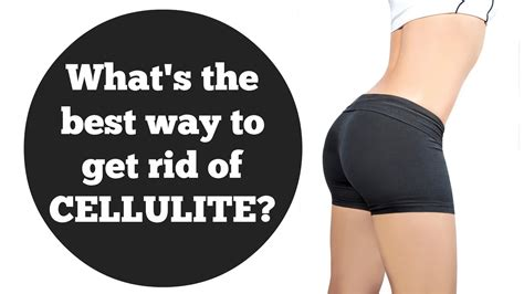 best way to get rid of cellulite picture 1