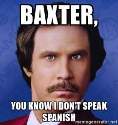 baxter, you know i can't speak spanish anchorman picture 2