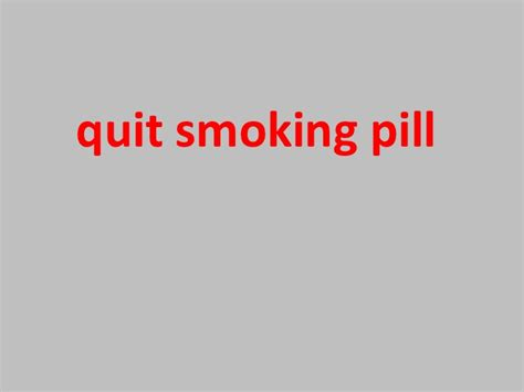 stop smoking pill picture 2