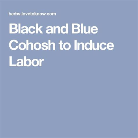 black and blue cohosh to induce labor picture 1