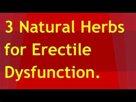 a number of erectile dysfunction herbs claim to picture 1