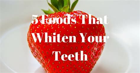 foods that whiten your teeth picture 13