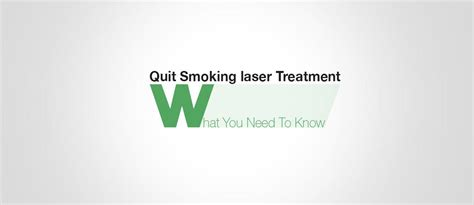 quit smoking laser treatment picture 1