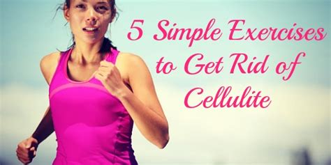 exercise to get rid of cellulite picture 5