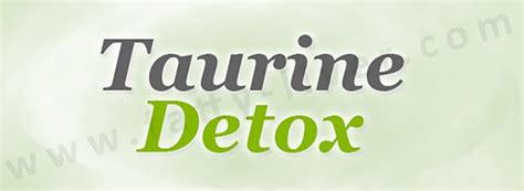taurine and liver detox and skin picture 4
