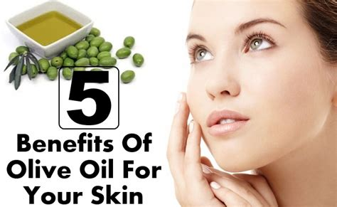 benefits of olive oil to skin picture 4