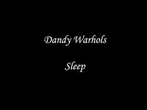 lyrics sleep dandy warhols picture 2