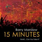 15 Minutes (Barry Manilow album)