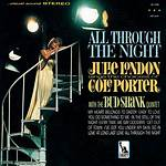 All Through the Night: Julie London Sings the Choicest of Cole Porter