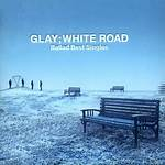 Ballad Best Singles: White Road