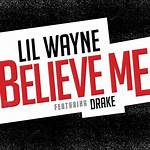 Believe Me (Lil Wayne song)