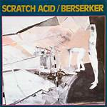 Berserker (Scratch Acid album)