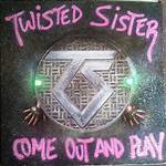 Come Out and Play (Twisted Sister album)
