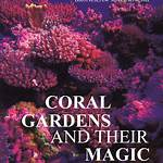 Coral Gardens and Their Magic