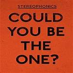 Could You Be the One? (Stereophonics song)