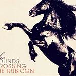 Crossing the Rubicon (The Sounds album)