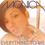 Everything to Me (Monica song)