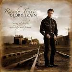 Glory Train: Songs of Faith, Worship, and Praise