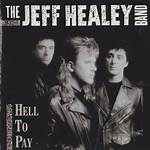 Hell to Pay (The Jeff Healey Band album)