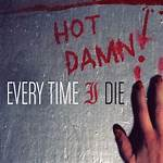Hot Damn! (Every Time I Die album)