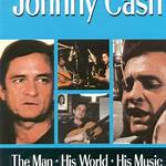 Johnny Cash! The Man, His World, His Music