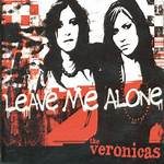 Leave Me Alone (The Veronicas song)