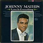 Love Is Everything (Johnny Mathis album)