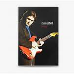 Mike Oldfield: A Life Dedicated to Music