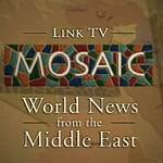 Mosaic: World News from the Middle East