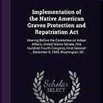 Native American Graves Protection and Repatriation Act