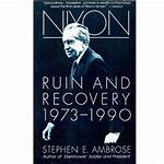 Nixon: Ruin and Recovery 1973–1990