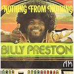 Nothing from Nothing (Billy Preston song)