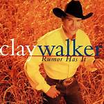 Rumor Has It (Clay Walker album)