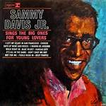 Sammy Davis Jr. Sings the Big Ones for Young Lovers